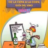 Especial Sant Jordi: De la Cepa a la Copa, Guía del Vino para Torpes