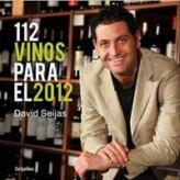 """Aun estáis a tiempo de ganar uno de los cinco libros """"112 vinos para 2012"""" de David Seijas que sorteamos"""