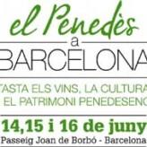 El Penedès a Barcelona (del 14 al 16 de junio)