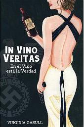 In Vino Veritas En el vino esta la verdad Virginia Gasull